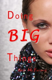 Doing BIG Things ebook by Gail McFarland