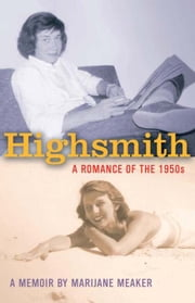 Highsmith - A Romance of the 1950's ebook by Marijane Meaker