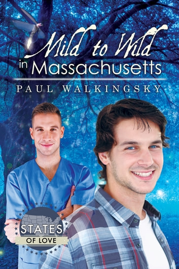 Mild to Wild in Massachusetts ebook by Paul Walkingsky
