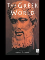 The Greek World ebook by Anton Powell