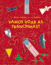 Vamos voar as trancinhas? ebook by Graça Ramos