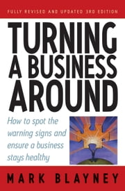 Turning A Business Around ebook by Mark Blayney