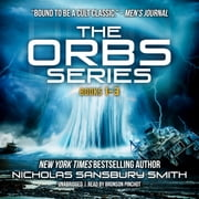 The Orbs Series Box Set - Books 1–3 audiobook by Nicholas Sansbury Smith