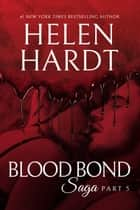Blood Bond: 5 ebook by Helen Hardt