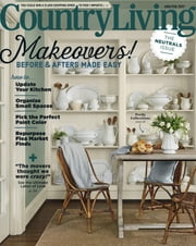 Country Living - Issue# 1 - Hearst Communications, Inc. magazine
