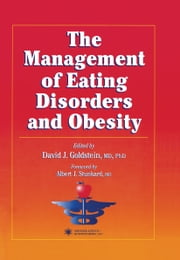 The Management of Eating Disorders and Obesity ebook by David J. Goldstein