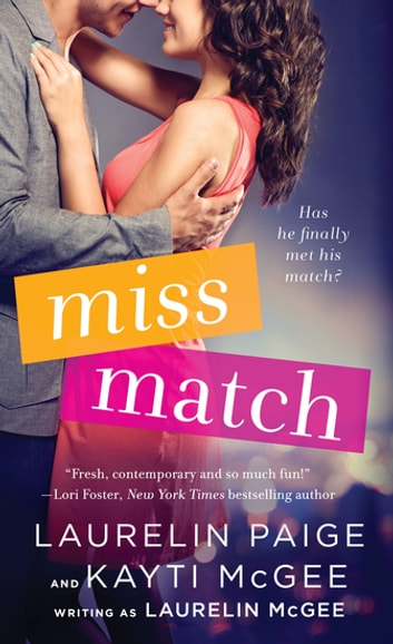 Miss Match ebooks by Laurelin Paige,Kayti McGee,Laurelin McGee