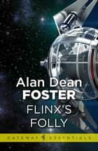 Flinx's Folly ebook by