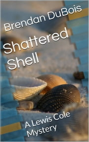 Shattered Shell ebook by Brendan DuBois