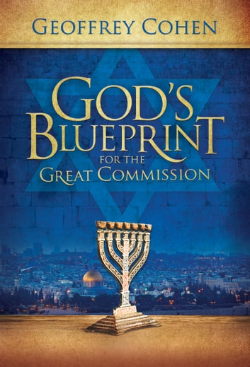 Gods Blueprint for the Great Commission ebook by Geoffrey Cohen