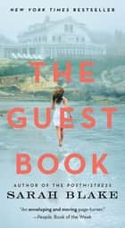 The Guest Book - A Novel ebook by Sarah Blake