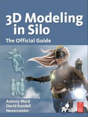 Modeling in Silo ebook by Ward, Antony