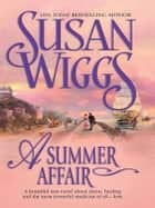 A Summer Affair ebook by Susan Wiggs