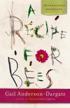 A Recipe for Bees ebook by Gail Anderson-Dargatz