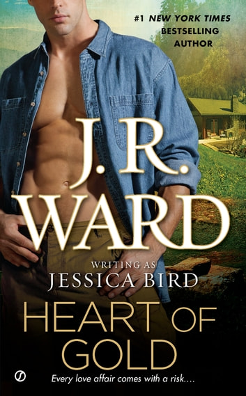 Heart of Gold ebook by J.R. Ward
