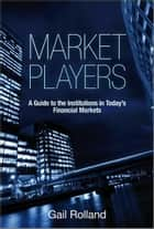 Market Players ebook by Gail Rolland