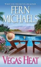 Vegas Heat ebook by Fern Michaels