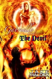 Gabrielle and the Devil ebook by Jake Malden