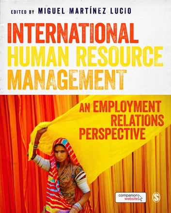 International Human Resource Management - An Employment Relations Perspective ebook by