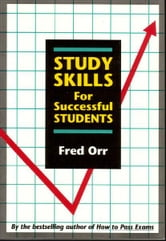 Study Skills for Successful Students ebook by Fred Orr