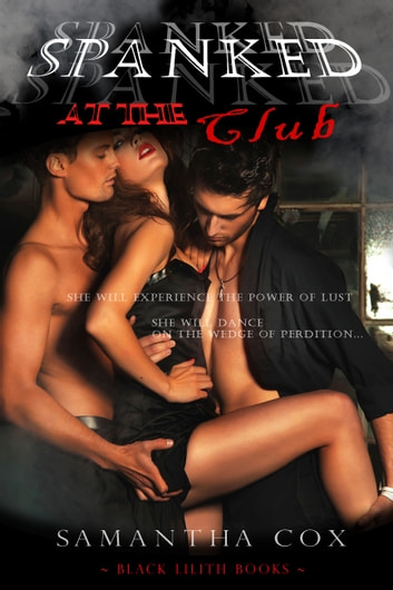 Spanked at the Club ebook by Samantha Cox