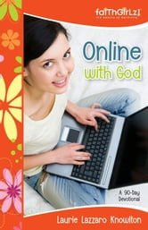Online with God - A 90-Day Devotional ebook by Laurie Lazzaro Knowlton