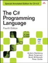 The C# Programming Language (Covering C# 4.0) ebook by Anders Hejlsberg,Mads Torgersen,Scott Wiltamuth,Peter Golde