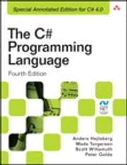 The C# Programming Language (Covering C# 4.0) ebook by Anders Hejlsberg, Mads Torgersen, Scott Wiltamuth,...