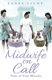 Midwife on Call ebook by Agnes Light