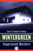 Wintergreen ebook by Anna Elisabeth Rosmus