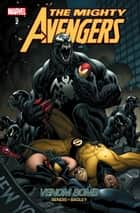 Mighty Avengers Vol. 2: Venom Bomb ebook by Brian Michael Bendis, Mark Bagley