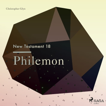The New Testament 18 - Philemon audiobook by Christopher Glyn