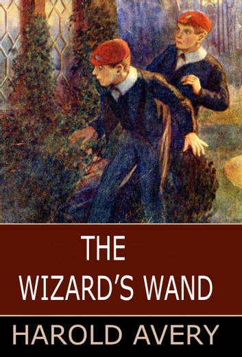 The Wizard's Wand ebook by Harold Avery