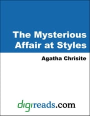 The Mysterious Affair at Styles ebook by Christie, Agatha