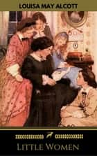 Little Women ebook by Little Women, Golden Deer Classics
