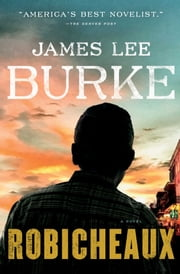 Robicheaux - A Novel ebook by James Lee Burke