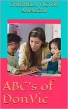 ABC's of DonVic ebook by