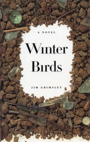 Winter Birds ebook by Jim Grimsley
