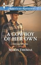 A Cowboy of Her Own ebook by Marin Thomas