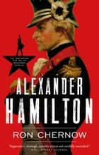 Alexander Hamilton ebook by