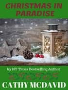 Christmas in Paradise ebook by Cathy McDavid