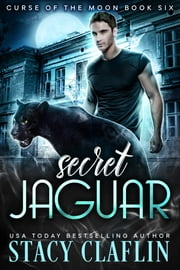 Secret Jaguar ebook by Stacy Claflin