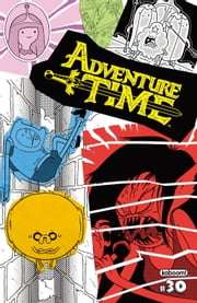 Adventure Time #30 ebook by Ryan North,Liz Prince,Carey Pietsch,Rebecca Tobin,Yumi Sakugawa,Jon Vermilyea