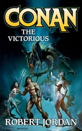 Conan the Victorious ebook by Robert Jordan