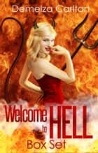 Welcome to Hell Box Set ebook by