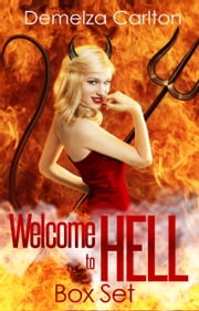 Welcome to Hell Box Set ebook by Demelza Carlton