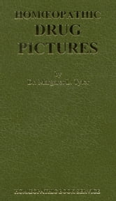 Homoeopathic Drug Pictures ebook by Margaret L Tyler