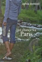 Last Chance for Paris ebook by Sylvia McNicoll