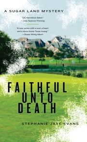 Faithful Unto Death ebook by Stephanie Jaye Evans