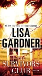 The Survivors Club - A Thriller ebook by Lisa Gardner